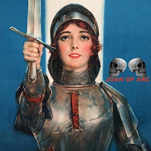 Joan of Arc [Explicit] (Arc)