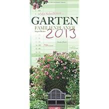 Garten Familienplaner 2013 / Garden 2013 / Jardin 2013