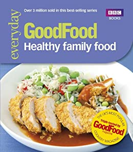 Good Food: Healthy Family Food by [Good Food Guides]