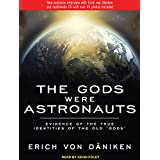 The Gods Were Astronauts: Evidence of the True Identities of the Old 'Gods': Library Edition