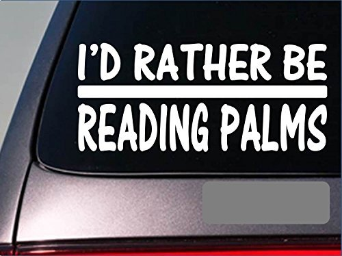Tollyee Car Decals and Stickers I'd Rather be Reading Palms *H745* 8 inch Sticker Decal Palm Reader terot Cards (D-card-reader)