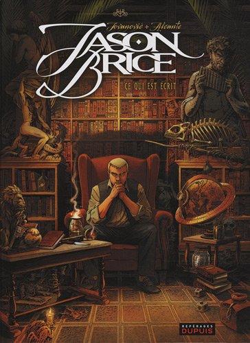Jason Brice, Tome 1 : Ce qui est écrit