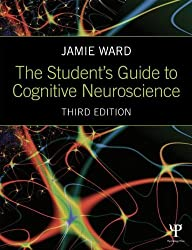 The Student's Guide to Cognitive Neuroscience by Jamie Ward (2015-01-30)