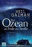 'Der Ozean am Ende der Straße: Roman' von 'Neil Gaiman'