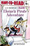 Eloise's Pirate Adventure (Eloise Books)