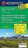 Parco Naturale Alpe Veglia e Alpe Devero, Valle Antigorio, Val Formazza, Val Divedro, Domodossola: Wanderkarte mit Aktiv Guide Radrouten und alpinen ... 1:50 000 (KOMPASS-Wanderkarten, Band 89)