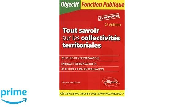 b4a11bb4329 Amazon.fr - Tout Savoir Sur les Collectivites Territoriales 2e Édition -  Philippe-Jean Quillien - Livres