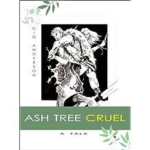 Ash Tree Cruel (Traeskavelon Thrice Book 1)