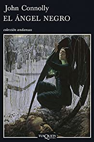 El ángel negro par John Connolly