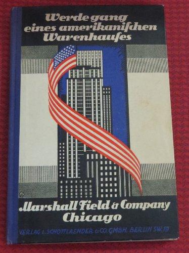 marshall-field-and-company-die-lebensgeschichte-eines-grossen-amerikanischen-warenhaus-konzerns