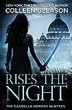 Rises the Night: Victoria Book 2 von Colleen Gleason