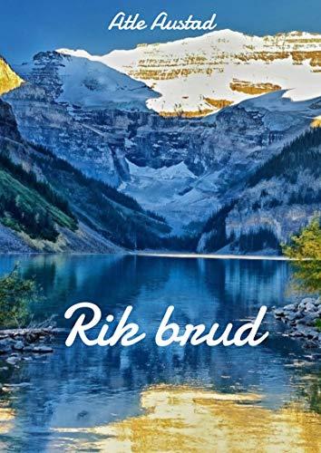 Rik brud (Norwegian Edition) por Atle  Austad