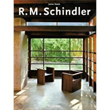 Rudolf Michael Schindler (Big Series Art) (English, German and French Edition) by James Steele (1999-05-01)