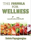 Formula To Wellness. (English Edition)