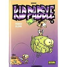 KID PADDLE 06. RODEO BLORK (CÓMIC EUROPEO)