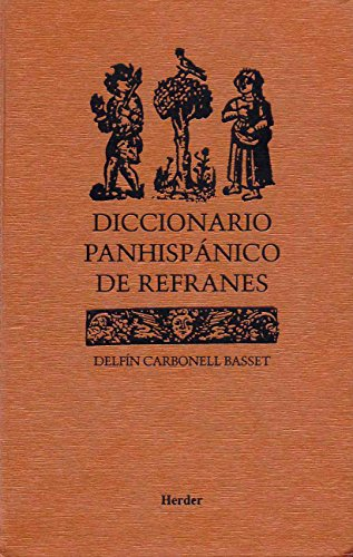 Diccionario panhispánico de refranes por Delfin Carbonell