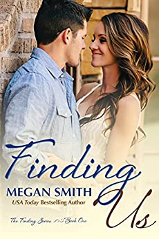 Finding Us (Finding Series Book 1) by [Smith, Megan]