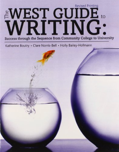 The West Guide to Writing: Success from Community College to University by BOUTRY KATHERINE (2014-01-29)