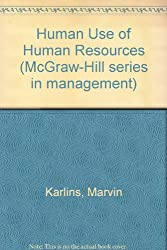 Human Use of Human Resources