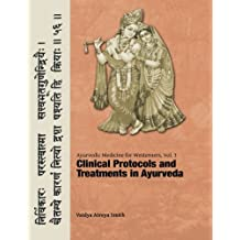 Ayurvedic Medicine for Westerners: Clinical Protocols & Treatments in Ayurveda: Volume 3