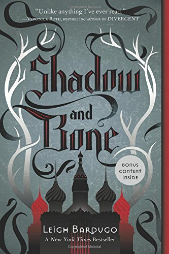 Shadow and Bone (Grisha Trilogy (Shadow and Bone))