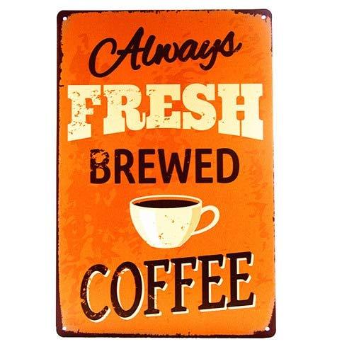 Jahrgang home style Immer frisch gebrühten Kaffee Dose innovativ Geschenk - Tin Sign Vintage Metall...