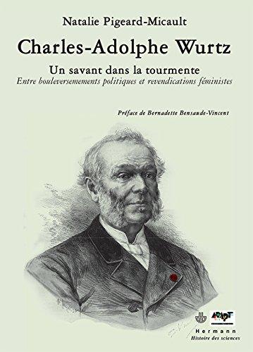 Charles-Adolphe Wurtz : un savant dans la tourmente