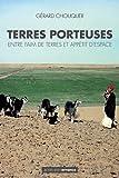 Terres porteuses : Entre faim de terres et appétit d'espace