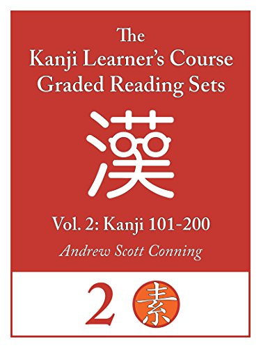 Kanji Learner's Course Graded Reading Sets, Vol. 2: Kanji 101-200