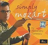 Simply Mozart by Alexandru Tomescu