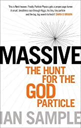 By Ian Sample Massive: The Hunt for the God Particle (Updated Edition) [Paperback]