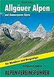 Alpenvereinsführer Allgäuer und Ammergauer Alpen. Für Wanderer und Bergsteiger