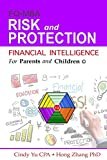 Financial Intelligence for Parents and Children: Risk and Protection (FIFPAC FQ-MBA) (Volume 4)