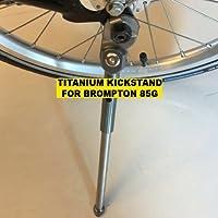 f++ Titanio Kickstand para Brompton Ligero 85 g Dahon Birdy Compatible