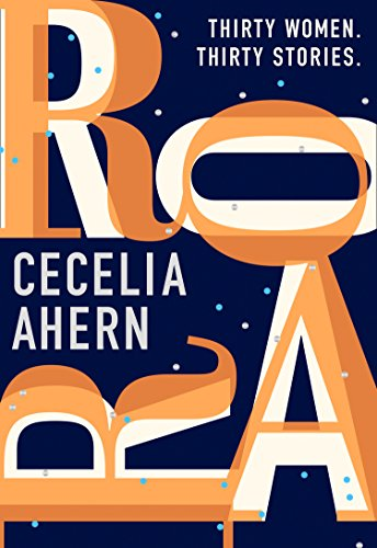 Roar: A story for every woman, from the Sunday Times bestselling author by [Ahern, Cecelia]