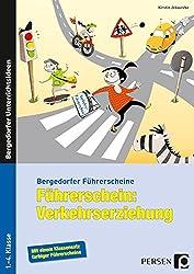 Führerschein: Verkehrserziehung: 1. bis 4. Klasse (Bergedorfer Führerscheine)