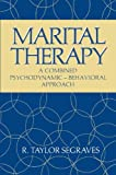 Marital Therapy: A Combined Psychodynamic ― Behavioral Approach (Critical Issues in Psychiatry)