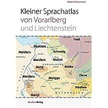 Kleiner Sprachatlas von Vorarlberg und Liechtenstein