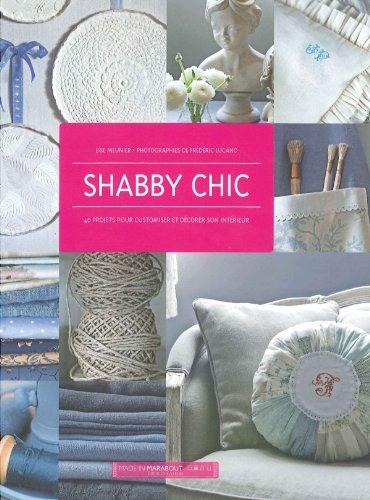 Shabby chic par Lise Meunier