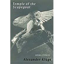 Temple of the Scapegoat: Opera Stories
