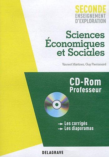 Sciences Economiques et Sociales 2e enseignement d'exploration : Professeur (1Cédérom) par Vincent Martinez, Guy Pierrisnard