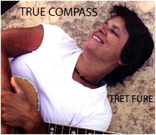 True Compass by Tret Fure (2007-10-02) -