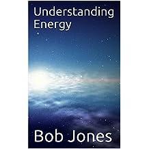 Understanding Energy (English Edition)