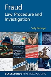 Fraud: Law, Procedure and Investigation (Blackstone's Practical Policing)