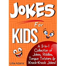 Jokes For Kids: A 3-in-1 Collection of Jokes, Riddles, Tongue Twisters & Knock-Knock Jokes! (English Edition)