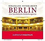 Berlin: Eine musikalische Entdeckungsreise