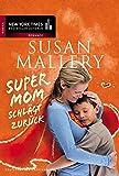 Supermom schlägt zurück (New York Times Bestseller Autoren: Romance)