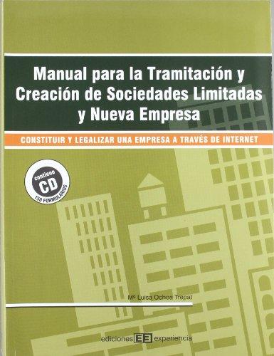 Manual para la tramitación y creación de sociedades limitadas y nueva empresa por Maria Luisa Ochoa Trepat