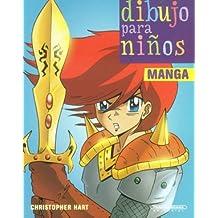 Manga (Dibujo Para Ninos/ Children's Drawing)