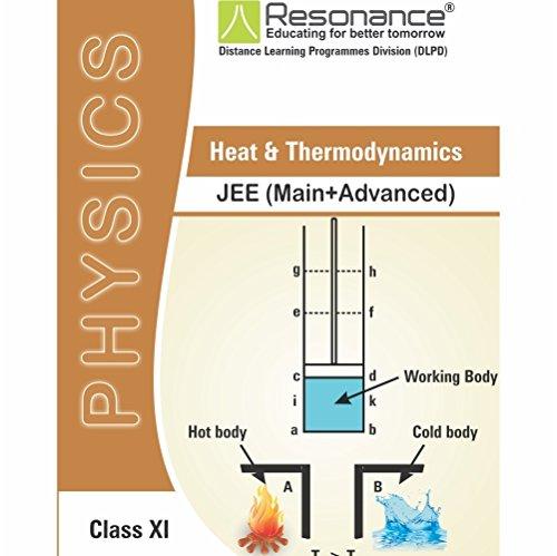 Heat & Thermodynamics Physics Module For JEE Main Advanced (Class XI)